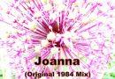 Joanna (1984 Mix)
